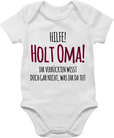Shirtracer Shirtbody »Hilfe Holt Oma - Statement Sprüche Baby - Baby Body Kurzarm« Spruch Sprüchen Spruchshirt Kleidung Strampler Babykleidung