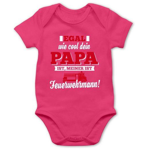 Shirtracer Shirtbody »Egal wie Cool dein Papa meiner ist Feuerwehrmann - Baby Body Kurzarm - Strampler & Bodies« Sprüche Kind
