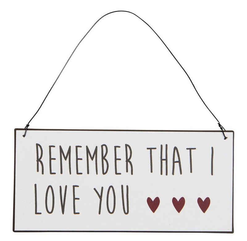 Ib Laursen Metallschild »Schild Blechschild Metallschild Remember That I Love You Ib Laursen 70004-00«