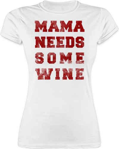 Shirtracer T-Shirt »Mama needs some wine vintage - Muttertagsgeschenk - Damen Premium T-Shirt«
