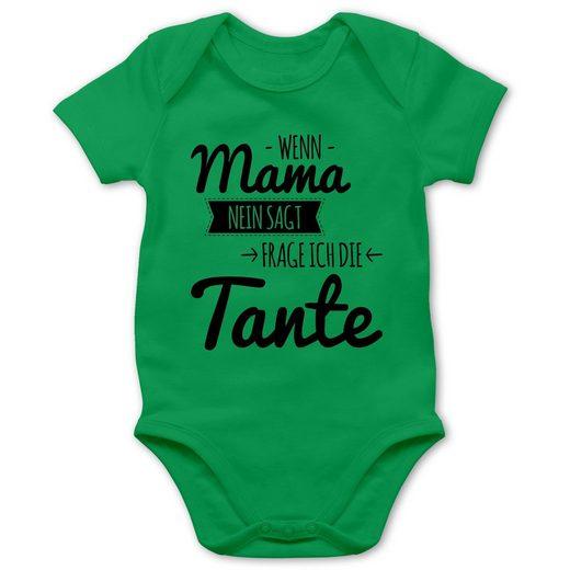 Shirtracer Shirtbody »Wenn Mama nein sagt frag ich die Tante - Baby Body Kurzarm - Strampler & Bodies« Sprüche Baby