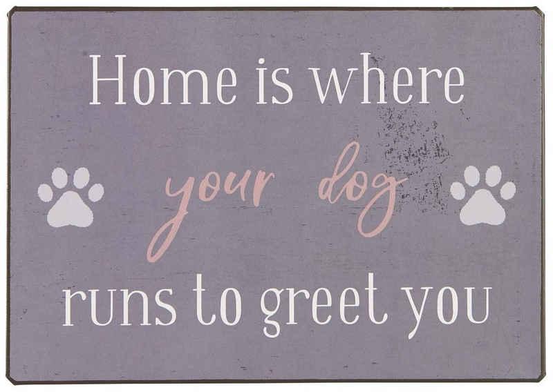 Ib Laursen Metallschild »Metallschild Blechschild Schild Hund Home is where your dog Laursen 70086-00«