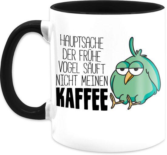 Shirtracer Tasse »Hauptsache der frühe Vogel säuft nicht meinen Kaffee - Tasse mit Spruch - Tasse zweifarbig«, Keramik
