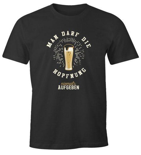 MoonWorks Print-Shirt »Herren T-Shirt Man darf die Hopfnung niemals aufgeben lustiges Party Bier Shirt Moonworks®« mit Print