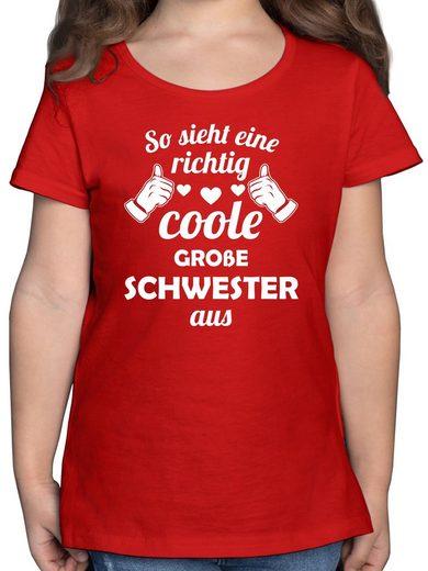 Shirtracer T-Shirt »So sieht eine richtig coole große Schwester aus - Schwester & Tante - Mädchen Kinder T-Shirt - T-Shirts« t shirt kinder 140 mädchen