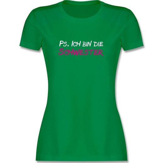 Shirtracer T-Shirt »PS. Ich bin die Schwester - Damen Premium T-Shirt«