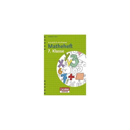Cornelsen Verlag Matheheft 7. Klasse - kurz geübt & schnell kapiert
