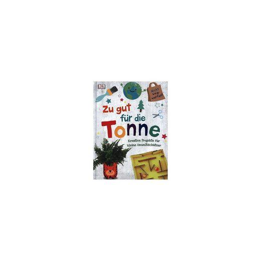 Dorling Kindersley Verlag Zu gut für die Tonne