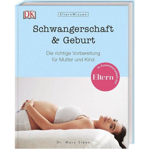 Dorling Kindersley Verlag Eltern-Wissen: Schwangerschaft & Geburt