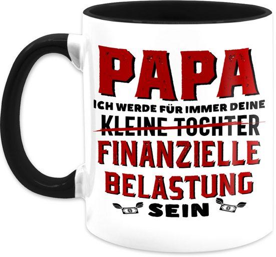 Shirtracer Tasse »Papa ich werde für immer deine finanzielle Belastung sein - Vatertagsgeschenk Tasse - Tasse zweifarbig«, Keramik