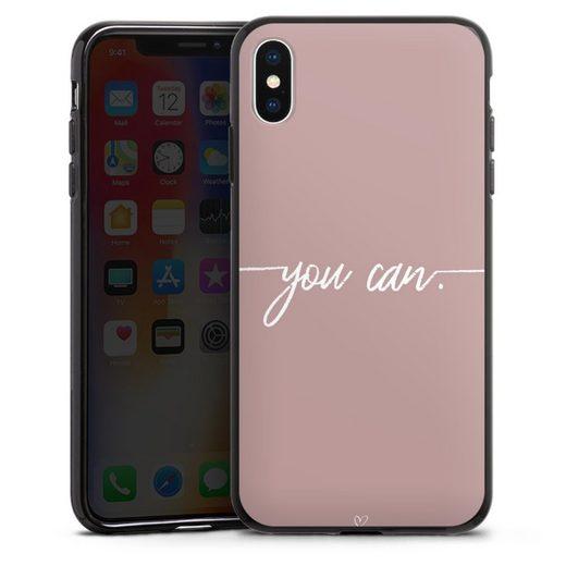 DeinDesign Handyhülle »You can« Apple iPhone Xs Max, Hülle Motivation Muttertag Sprüche