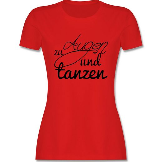 Shirtracer T-Shirt »Augen zu und tanzen Typo - Festival Turnbeutel - Damen Premium T-Shirt - T-Shirts« t-shirt tanzen