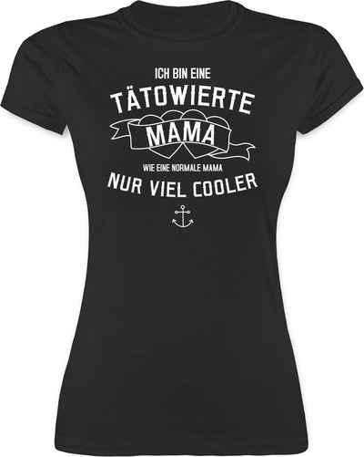 Shirtracer T-Shirt »Ich bin eine tätowierte Mama - Muttertagsgeschenk - Damen Premium T-Shirt«