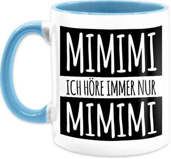 Shirtracer Tasse »Ich höre immer nur Mimimi - Tasse mit Spruch - Tasse zweifarbig«, Keramik