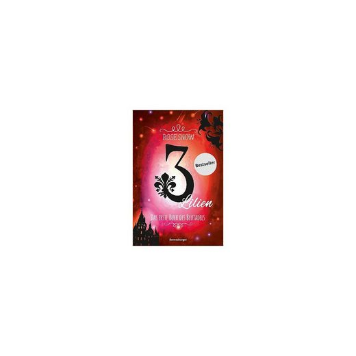 Ravensburger 3 Lilien: Das erste Buch des Blutadels, Band 1