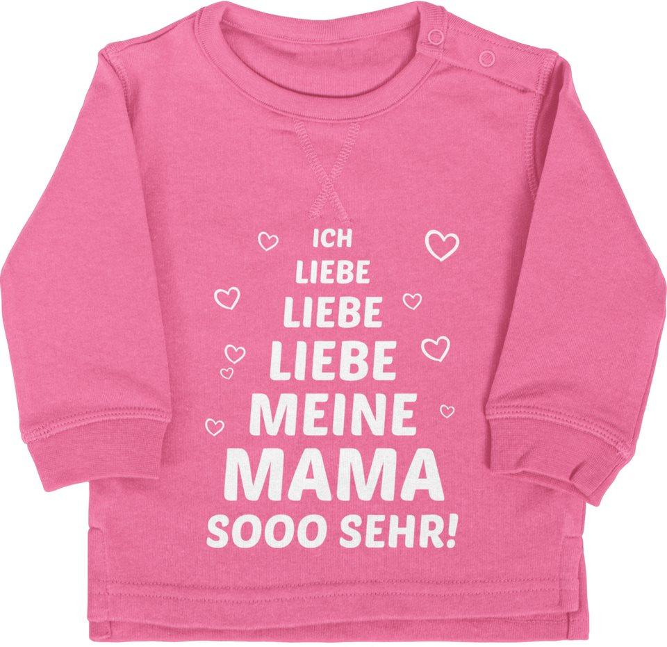 Shirtracer Sweatshirt »Ich liebe meine Mama so sehr