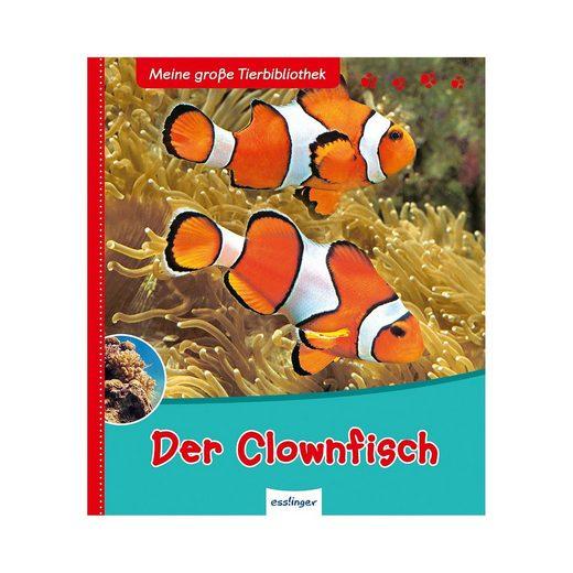 Thienemann Esslinger Verlag Meine große Tierbibliothek: Der Clownfisch