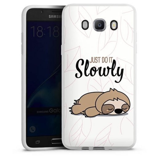 DeinDesign Handyhülle »Just do it slowly Sloth« Samsung Galaxy J7 (2016), Hülle Tiere Faultier lazy sunday