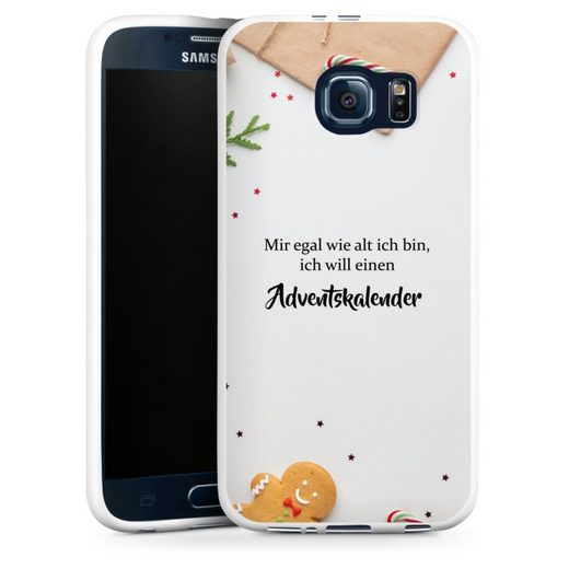 DeinDesign Handyhülle »Egal wie alt ich bin« Samsung Galaxy S6, Hülle Sprüche Statement Weihnachten