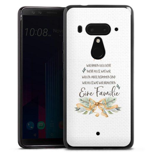 DeinDesign Handyhülle »Eine Familie« HTC U12 Plus, Hülle Familie Glück Sprüche