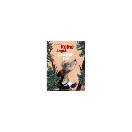 Sauerländer Verlag Keine Angst, Großer Wolf
