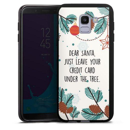 DeinDesign Handyhülle »Dear Santa« Samsung Galaxy J6 (2018), Hülle Sprüche Statement Weihnachten