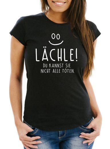 MoonWorks Print-Shirt »Lustiges Damen T-Shirt mit Spruch Lächle du kannst Sie nicht alle töten« mit Print