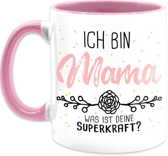 Shirtracer Tasse »Ich bin Mama was ist deine Superkraft - Muttertagsgeschenk Tasse - Tasse zweifarbig«, Keramik