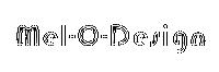 Mel-O-Design
