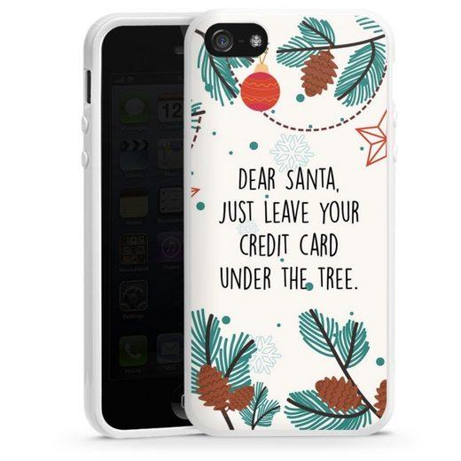 DeinDesign Handyhülle »Dear Santa« Apple iPhone 5, Hülle Sprüche Statement Weihnachten