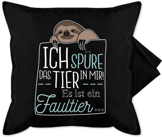Shirtracer Kissenbezug »Ich spüre das Tier in mir es ist ein Faultier - Bedruckte Kissenhülle Kissen ohne Füllung«