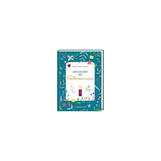 Coppenrath Geschenkbuch - Geschichten zur Erstkommunion