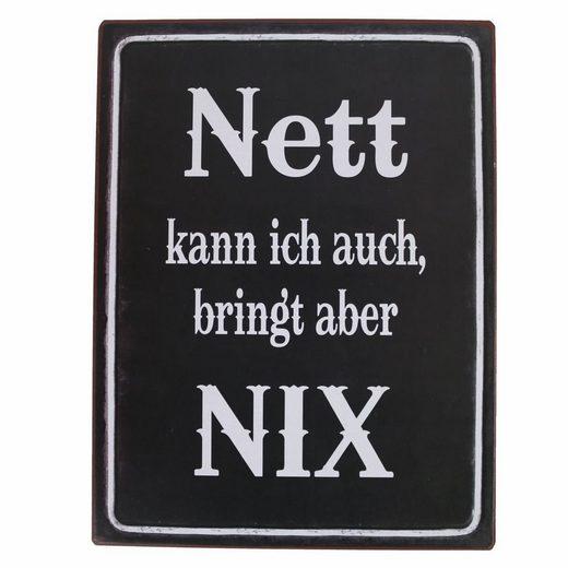 Lafinesse Metallschild »LaFinesse - Nett kann ich auch, bringt aber NIX«, Lebensweisheiten (1 Stück)