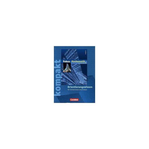 Cornelsen Verlag 9. Schuljahr, Fokus kompakt - Orientierungswissen